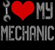 i love mechanic by comelyarts