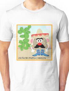 Mexican Mr. Potato Head Unisex T-Shirt