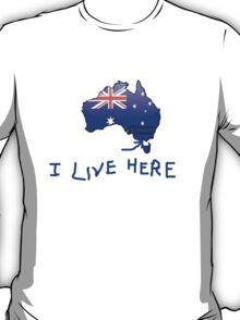 I Live Here - Melbourne VIC version T-Shirt T-Shirt