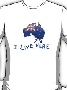 I Live Here - Portland Victoria version T-Shirt T-Shirt