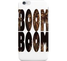 Boom Boom iPhone Case/Skin