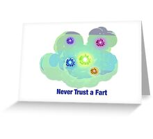 Rick And Morty-- Never Trust A Fart Greeting Card