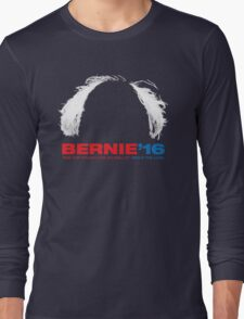 Bernie Sanders for President - Hair Long Sleeve T-Shirt