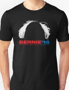 Bernie Sanders for President - Hair T-Shirt