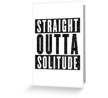 Adventurer with Attitude: Solitude Greeting Card