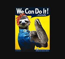 We Can Do It (...Eventually) Sloth T-Shirt