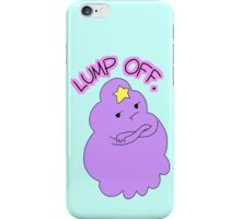 "Adventure Time - Lumpy Space Princess ""Lump Off"" iPhone Case/Skin"