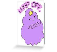 "Adventure Time - Lumpy Space Princess ""Lump Off"" Greeting Card"
