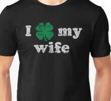I Shamrock My Irish Wife Unisex T-Shirt