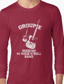Groupie Seeking Rock'n'Roll Band Long Sleeve T-Shirt