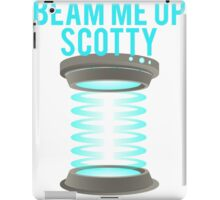 Beam Me Up Scotty iPad Case/Skin