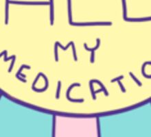 Spoonie Achievement:  Took All My Meds Sticker