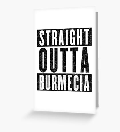 Burmecia Represent! Greeting Card