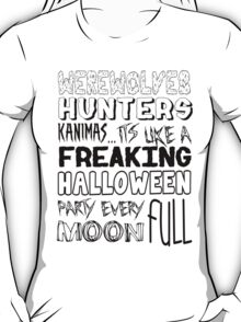 A Freaking Halloween Party T-Shirt