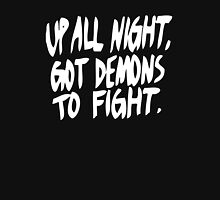 Up All Night, Got Demons To Fight Hoodie