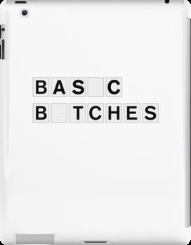 Basic Bitches by Good Sense