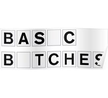 Basic Bitches Poster