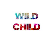 Wild Child by Good Sense