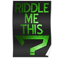 Riddle Me This? Poster