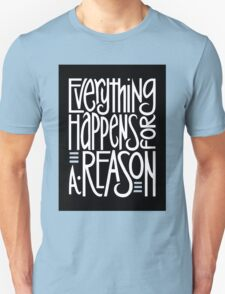Everything Happens Black Unisex T-Shirt