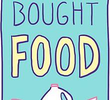 Spoonie Achievement:  Bought Food by spooniestickers