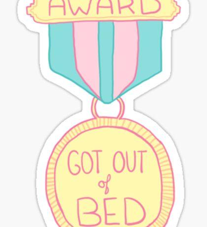 Spoonie Achievement:  Got Out of Bed Sticker