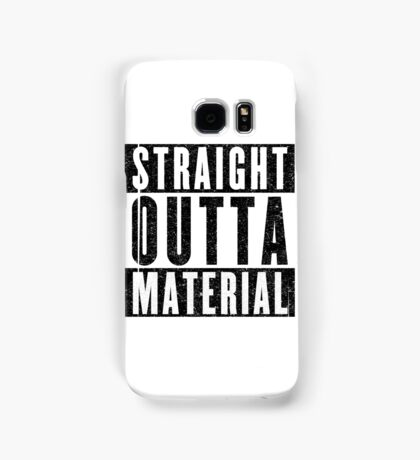 Need More Material Samsung Galaxy Case/Skin