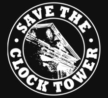 Save The Clock Tower (White Print) by GritFX