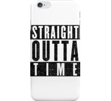 Need More Time iPhone Case/Skin