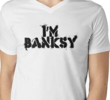 I'm Banksy Mens V-Neck T-Shirt