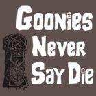 Goonies Never Say Die by David Cumming