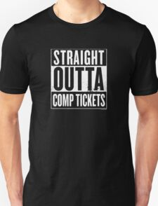 Straight Outta Comp Tickets White T-Shirt
