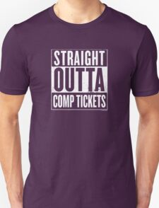 Straight Outta Comp Tickets White Unisex T-Shirt