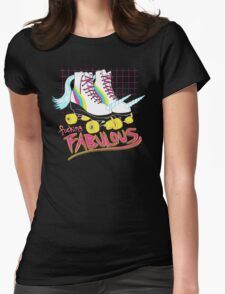 So Fabulous Womens Fitted T-Shirt