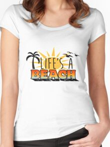 Life's a Beach Women's Fitted Scoop T-Shirt