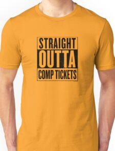 Straight Outta Comp Tickets Black Unisex T-Shirt