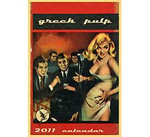 2011 greek pulp calendar frontpage Photographic Print