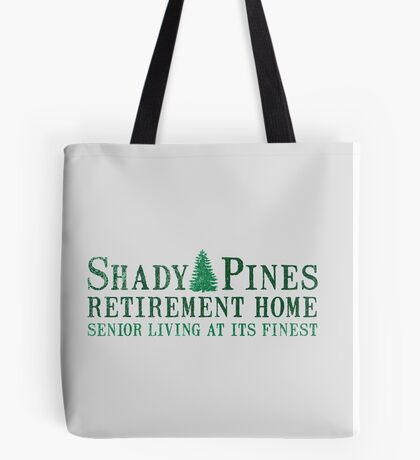 Shady Senior Life Tote Bag