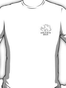 GIRLS BITE BACK T-Shirt