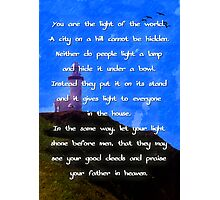 Mathew 5:14-16 Photographic Print