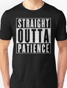Need More Patience Unisex T-Shirt
