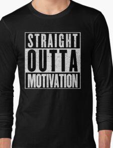 Need More Motivation Long Sleeve T-Shirt