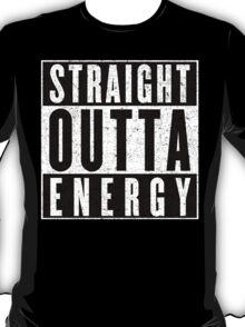 Need More Energy T-Shirt