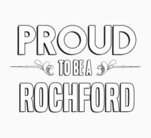 Proud to be a Rochford. Show your pride if your last name or surname is Rochford Kids Clothes