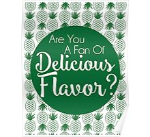 Are You A Fan of Delicious Flavor? Poster
