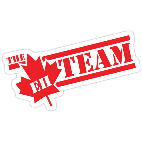 The Eh Team  by DetourShirts