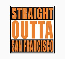 Straight Outta San Francisco California Unisex T-Shirt