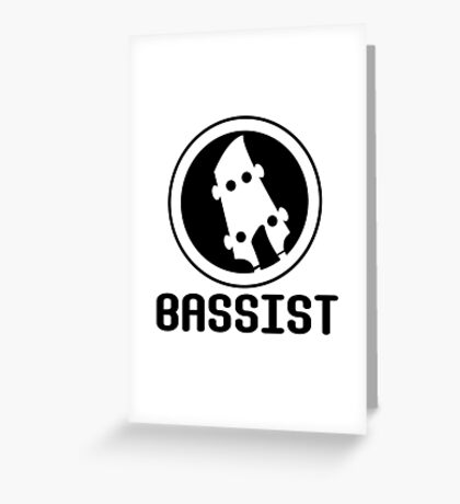 Bassist Greeting Card