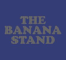 Money in the Banana Stand. by Jordan Aschwege