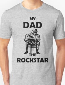 My Dad rockstar Design t-shirt Unisex T-Shirt